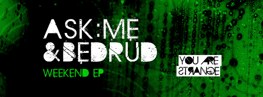 YAS012-Weekend-EP-Ask-Me-Bedrud-851x315
