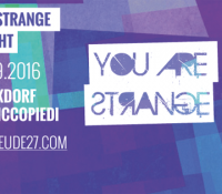03.09.2016 // You Are Strange Labelnight w/ Sophie Nixdorf & Sascha Ciccopiedi // Gebaeude27, Mainz